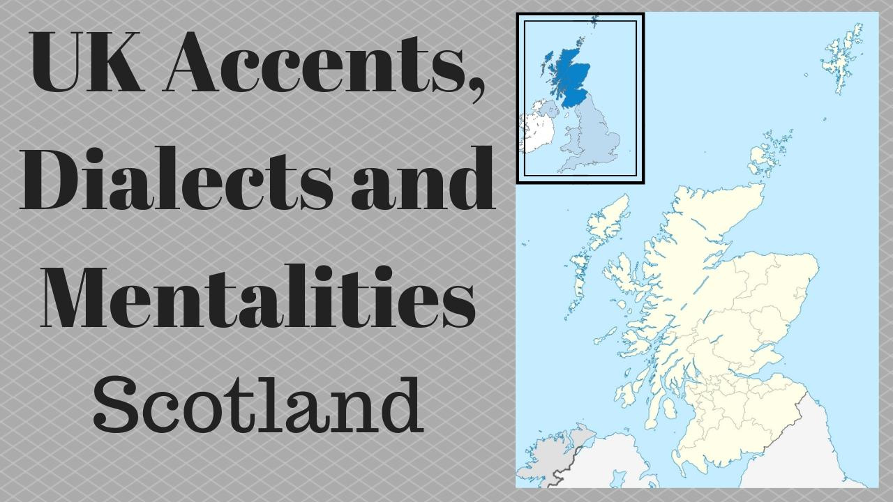 uk accent and mentality business english success visiting scotland